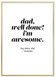 Personlig Tavla - Dad, Well Done